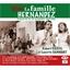 Vive la famille Hernandez : Robert Castel, Lucette Sahuquet, Marthe Villalonga...