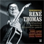 René Thomas : Remembering-rare and unreleased performances 1955 - 1962