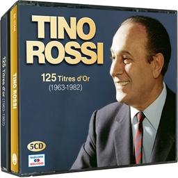 Tino Rossi : 125 titres de 1963 à 1982