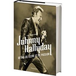Johnny Hallyday, 60 ans de scène et de passion : Jean François Chenut