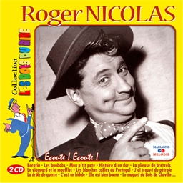 Roger Nicolas : Ecoute ! Ecoute !
