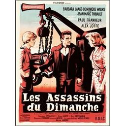 Les assassins du dimanche : Jean-Marc Thibault, Paul Frankeur…