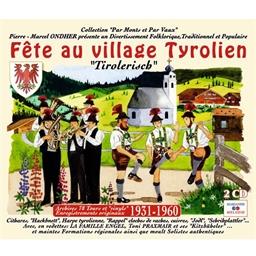 Pierre Marcel Ondher : La fête au village Tyrolien