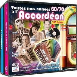 Toutes mes années 60/70 à l'accordéon : 100 titres