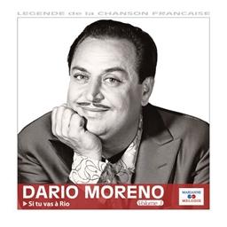 Dario Moreno : Si tu vas à Rio - Légende de la chanson française