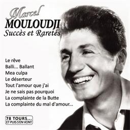 Mouloudji : Succès et raretés - Collection 78 tours et puis s'en vont