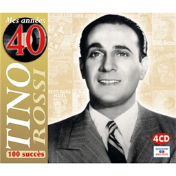 Tino Rossi : Mes années 40 (4 CD)