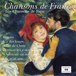 Les chansons de papa - Chansons de France
