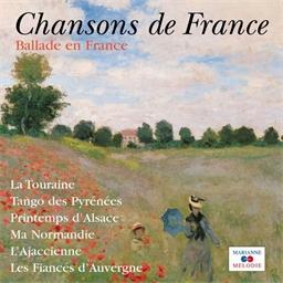 Ballade en France - Chansons de France