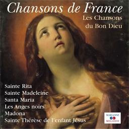 Les Chansons du Bon Dieu - Chansons de France