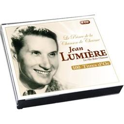 Jean Lumière : Le Prince de la Chanson de Charme - Collection Les 100 titres d'Or