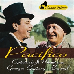 Pacifico : Bourvil, Georges Guétary - Collection Opérette