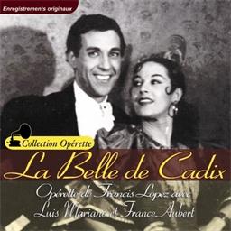 La belle de Cadix : Luis Mariano, France Auber