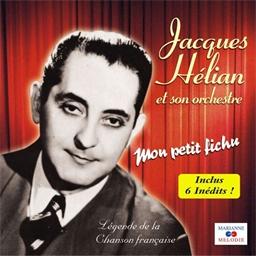 Jacques Hélian et son Orchestre : Mon petit fichu - Légende de la chanson française