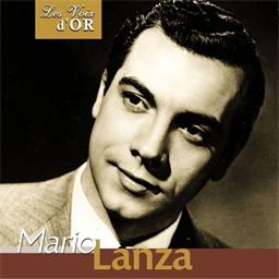 Mario Lanza : O Sole Mio - Collection Les voix d'Or