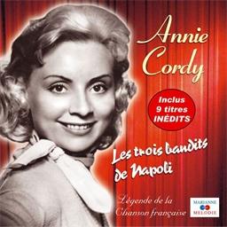 Annie Cordy : Les Trois Bandits de Napoli