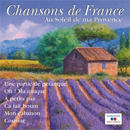 Au soleil de ma Provence : F.Sardou, Alibert, Andrex, Darcelys - Chansons de France