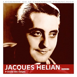 Jacques Hélian et son Orchestre : Etoile des neiges - Légende de la chanson française