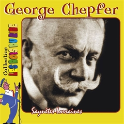 George Chepfer : Saynettes Lorraines (2CD) - Collection les rois du rire