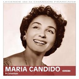 Maria Candido : Ciribiribin - Légende de la chanson française