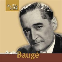André Baugé : Ce n'est que votre main , Madame - Collection Les voix d'Or