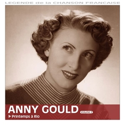 Anny Gould vol. 2 : Printemps à Rio