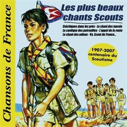 Les plus beaux chants scouts - Chansons de France