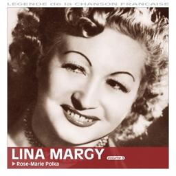 Lina Margy : Rose-Marie polka Vol. 3 - Légende de la chanson française