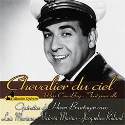Chevalier du Ciel : Luis Mariana, Victoria Mariano, Yvonne Printemps