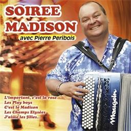 Pierre Péribois : Soirée Madison
