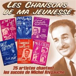 Michel Rivgauche - Les Chansons de ma jeunesse