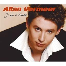 Allan Vermeer : Je vous ai attendue
