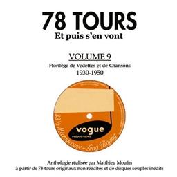 Vedettes chansons 1930-1950 : 78 Tours... et puis s'en vont Vol.9