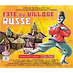 Fête au village Russe (3 CD)