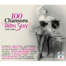 100 chansons rétro sexy : A faire dresser l'oreille…
