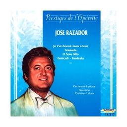 Opérettes et chansons : José Razador
