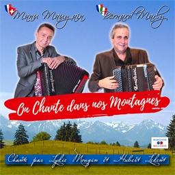 On chante dans nos montagnes : Manu Maugain et Bernard Marly