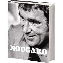 Claude Nougaro : Par Hélène Nougaro