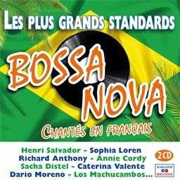 Bossa Nova : Les plus grands standards chantés en Français