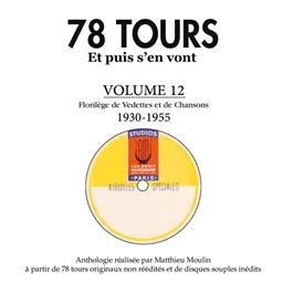 78 tours Et puis s'en vont 1930-1955 Volume 12