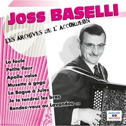 Joss Baselli : La foule - Les archives de l'Accordéon