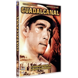 Guadalcanal : Anthony Quinn, Preston Foster...