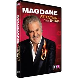 Magdane : Attention c'est show