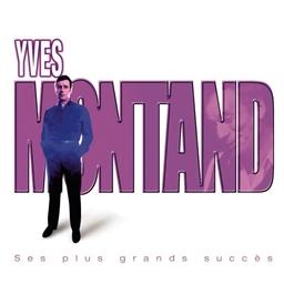 Yves Montand : Ses plus grands succès