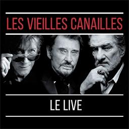 Les Vieilles Canailles : Le live juin 2017 (3 vinyles)