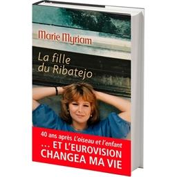 La Fille du Ribatejo : Marie Myriam