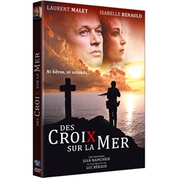 Des croix sur la mer : Laurent Malet, Isabelle Renauld…