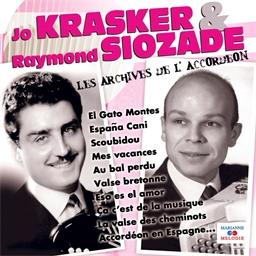 Jo Krasker et Raymond Siozade : Les archives de l'accordéon