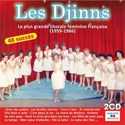 Les Djinns : La plus grande chorale féminine française (1959 - 1966)