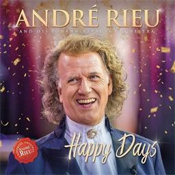 André Rieu : Happy Days